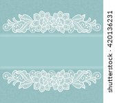 card with lace flowers... | Shutterstock .eps vector #420136231