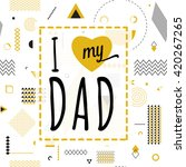 happy fathers day wishes vector ... | Shutterstock .eps vector #420267265