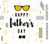happy fathers day wishes vector ... | Shutterstock .eps vector #420267295