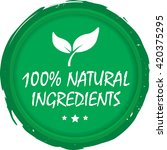 100  natural ingredients stamp. | Shutterstock . vector #420375295
