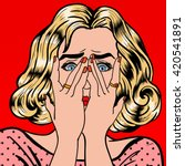 shocked woman closes eyes with... | Shutterstock .eps vector #420541891