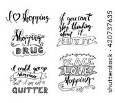 shopping is my drug. i could... | Shutterstock .eps vector #420737635