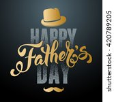 fathers day lettering...   Shutterstock .eps vector #420789205