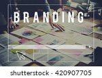 brand branding advertising... | Shutterstock . vector #420907705