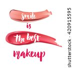 smile is the best make up.... | Shutterstock .eps vector #420915595