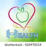 wellness symbol. healthy food... | Shutterstock . vector #420970219