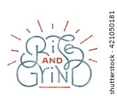 'rise and grind' motivational... | Shutterstock .eps vector #421050181