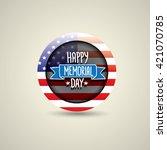 happy memorial day vector round ... | Shutterstock .eps vector #421070785