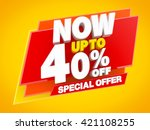 now up to 40   off special... | Shutterstock . vector #421108255