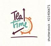 tea time. decorative letter....   Shutterstock .eps vector #421406671