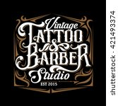 vector tattoo studio and barber ... | Shutterstock .eps vector #421493374