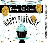 happy birthday felicitation... | Shutterstock .eps vector #421502059