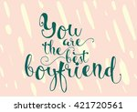 you are the best boyfriend... | Shutterstock .eps vector #421720561