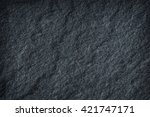 dark grey black slate stone... | Shutterstock . vector #421747171