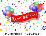 happy birthday with balloons... | Shutterstock .eps vector #421824169