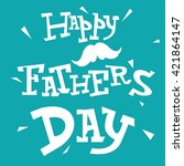 father's day text illustration...   Shutterstock .eps vector #421864147