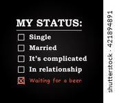 """my status """"waiting for a beer""""  ...   Shutterstock .eps vector #421894891"""