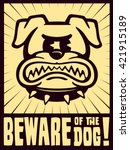 beware the dog sign vector... | Shutterstock .eps vector #421915189
