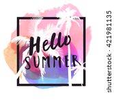 hello summer. modern... | Shutterstock .eps vector #421981135