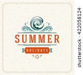 summer holidays typography... | Shutterstock .eps vector #422058124