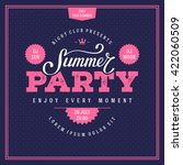 summer party lettering. flyer ... | Shutterstock .eps vector #422060509