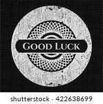 good luck chalkboard emblem... | Shutterstock .eps vector #422638699