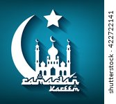 greeting card for islamic holy... | Shutterstock . vector #422722141