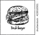 fresh burger. vector hand drawn ... | Shutterstock .eps vector #423010501