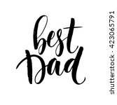 best dad lettering. fathers day ... | Shutterstock .eps vector #423065791