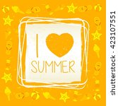 i love summer with signs banner ... | Shutterstock .eps vector #423107551