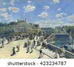 Pont Neuf  Paris  By Auguste...