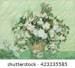 Roses  By Vincent Van Gogh ...