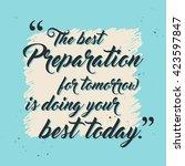 the best preparation for... | Shutterstock .eps vector #423597847