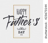 happy fathers day   poster ...   Shutterstock . vector #423673144
