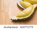 Durian Is King Of Fruit In...
