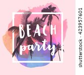 beach party. modern... | Shutterstock .eps vector #423957601