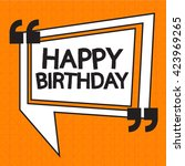 happy birthday illustration... | Shutterstock .eps vector #423969265