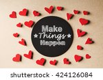 make things happen message with ... | Shutterstock . vector #424126084
