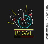 vector neon symbol bowling... | Shutterstock .eps vector #424247587