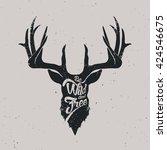 deer be wild and free  hand... | Shutterstock .eps vector #424546675