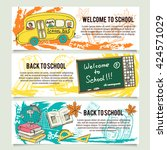 back to school banners or... | Shutterstock .eps vector #424571029