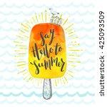 summer holidays hand drawn... | Shutterstock .eps vector #425093509