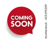 coming soon label vector red | Shutterstock .eps vector #425195209