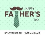 happy father s day greeting... | Shutterstock .eps vector #425225125