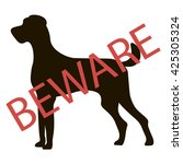 beware dogs signs. vector... | Shutterstock .eps vector #425305324