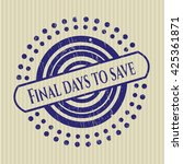 final days to save rubber stamp | Shutterstock .eps vector #425361871