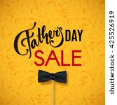 fathers day sale. happy fathers ... | Shutterstock .eps vector #425526919