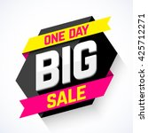 One Day Big Sale Banner Vector...