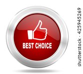 best choice icon  red round... | Shutterstock . vector #425945269