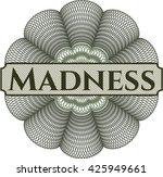 madness inside money style...
